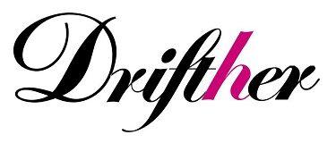 Drifther TM The original Drift Apparel for Ladies